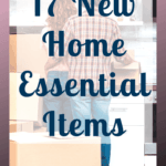 Moving into a new home? Here is a list of 17 essential things that you need for your new home on moving day. #newhome #moving