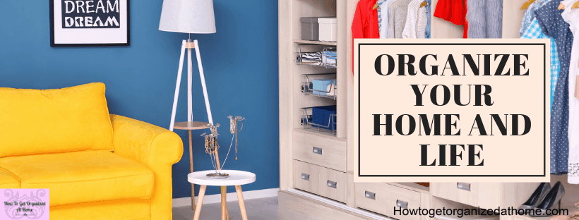If you want an organized home and life there are a few things you need to tackle before you tackle the organizing. Read this article to find out what I recommend doing first.