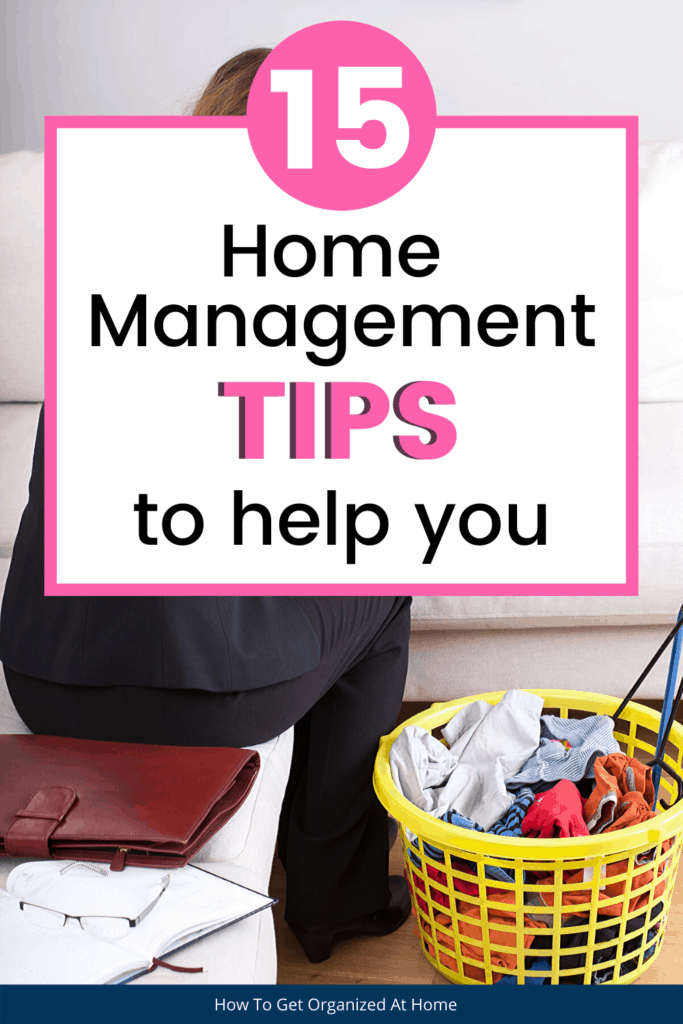 Home management tips that you need to help you organize and clean your home so you get more free time and family time. #homemanagment #home #homelife