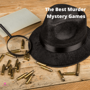 The Best Murder Mystery Games