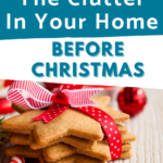 Get Your Home Decluttered Before The Holidays